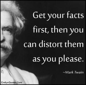 emilysquotes-com-facts-distort-intelligent-mark-twain