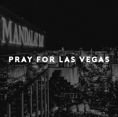 Praying for Vegas, Crying for Us All